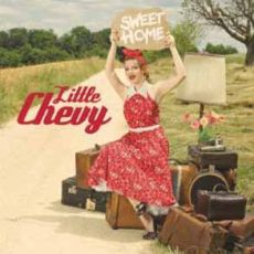 Little Chevy - Sweet Home