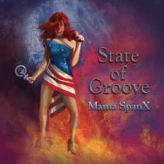MAMA SPANX - State Of Groove