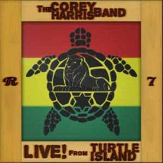 Corey Harris - Live! From Turtle Island