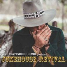 The Statesboro Review - Jukehouse Revival