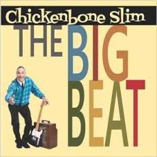 CHICKENBONE SLIM - The Big Beat