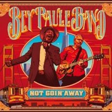 The Bey Paule Band - Not Goin' Away