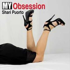 Shari Puorto - My Obsession