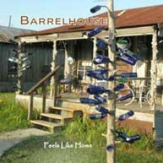 Barrelhouse - Feels Like Home