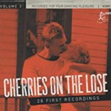DIVERSE ARTISTER - Cherries On The Lose – Volume 2.