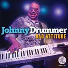 Johnny Drummer - Bad Attitude