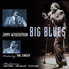 JIMMY WITHERSPOON FEATURING HAL SINGER - Big Blues