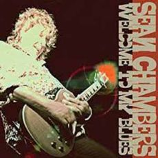 SEAN CHAMBERS - Welcome to my blues