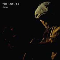 TIM LOTHAR - More Stories