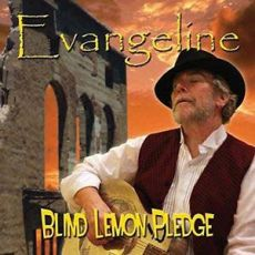 Blind Lemon Pledge - Evangeline