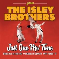 THE ISLEY BROTHERS  - Just One Mo' Time