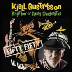 KJELL GUSTAVSSON RHYTHM'n'BLUES ORCHESTRA featuring PETER CARLSSON - Fifty/Fifty
