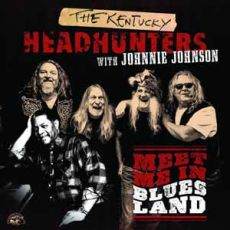 The Kentucky Headhunters with Johnnie Johnson - Meet Me In Blues Land
