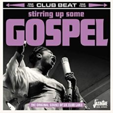 DIVERSE ARTISTER - Stirring Up Some Gospel – The Original Sound Of UK Club Land