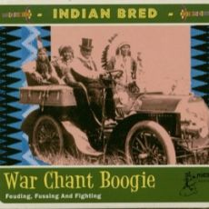 DIVERSE ARTISTER  - INDIAN BRED vol 3 War Chant Boogie och vol 4 Way Out West