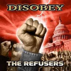 THE REFUSERS - Disobey