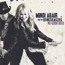 MINDI ABAIR AND THE BONESHAKERS - No Good Deed