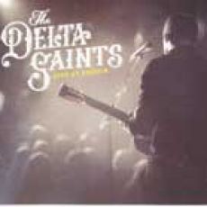 The Delta Saints - Live At Exit/In