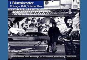 I Blueskvarter Chicago 1964 : volume 1